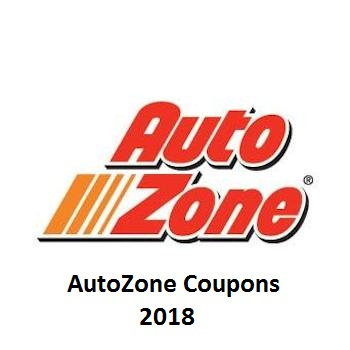 AutoZone Coupons & Promo Codes August 2018